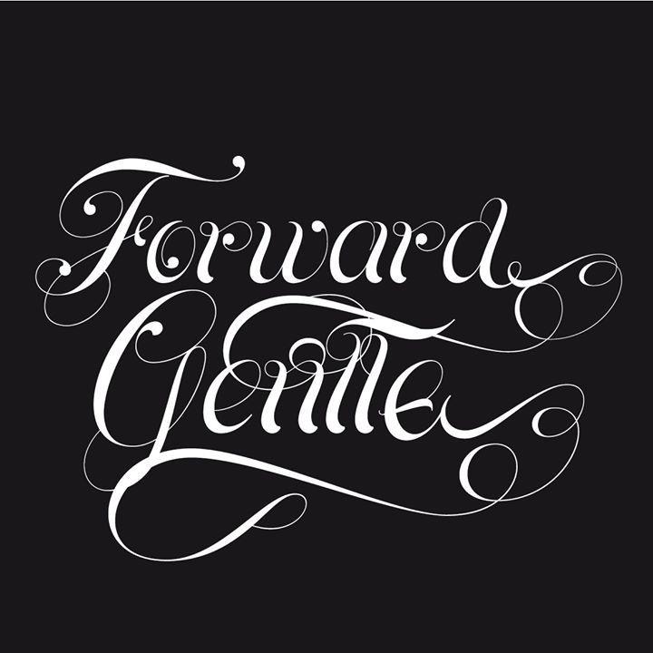 Forward Gentle Tour Dates