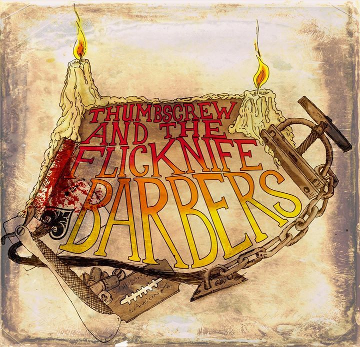Thumbscrew and The Flicknife Barbers Tour Dates
