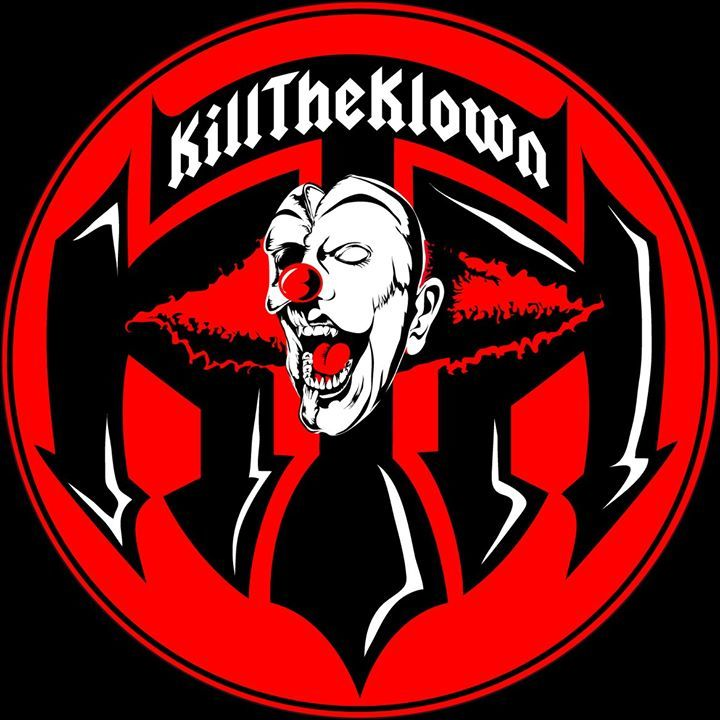 Kill The Klown Tour Dates