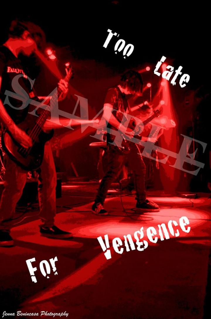 Too Late For Vengeance Tour Dates