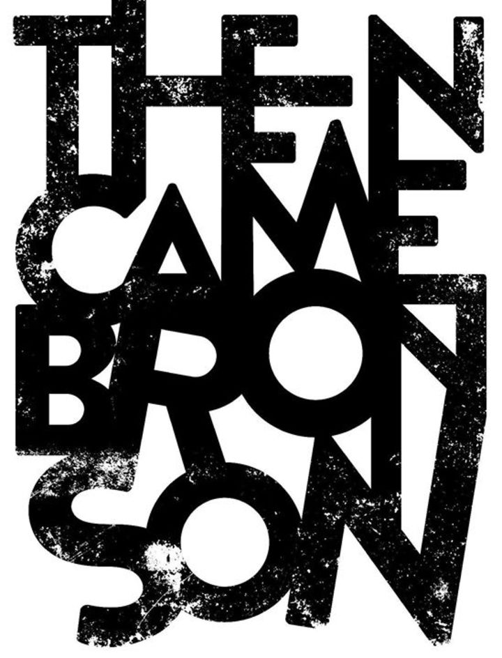 Then Came Bronson Tour Dates