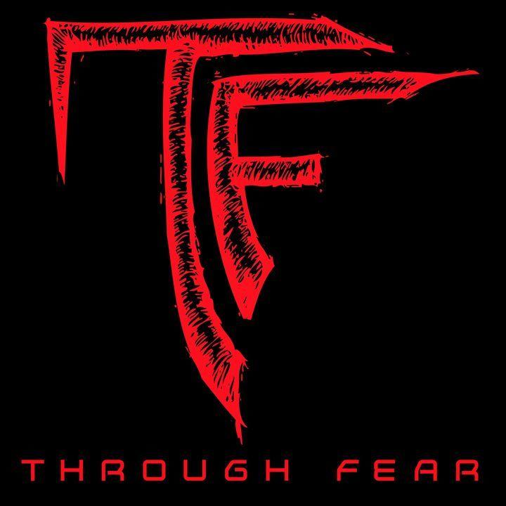 Through Fear Tour Dates