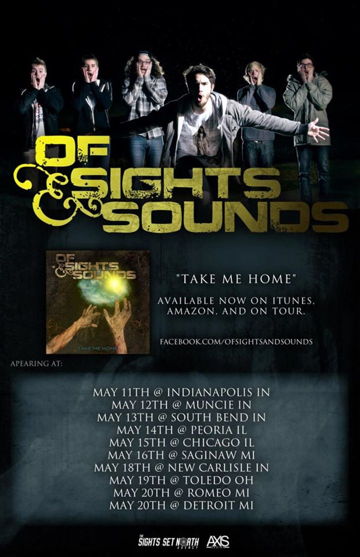Of Sights & Sounds Tour Dates