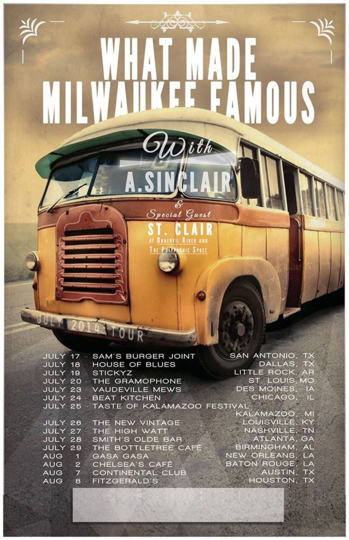 What Made Milwaukee Famous Tour Dates