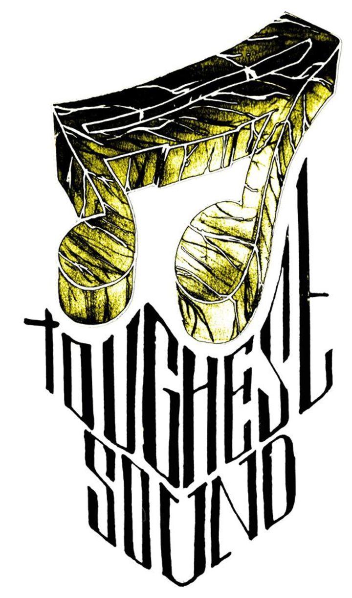 The Toughest Sound System Tour Dates