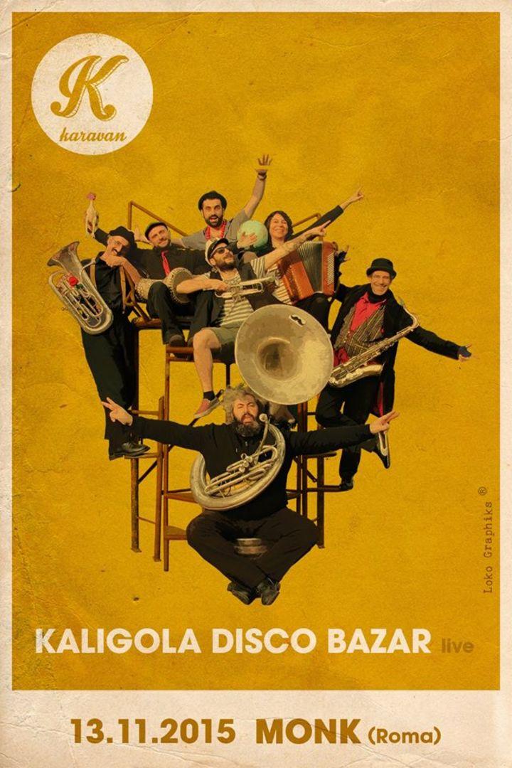 Kaligola Disco Bazar Tour Dates
