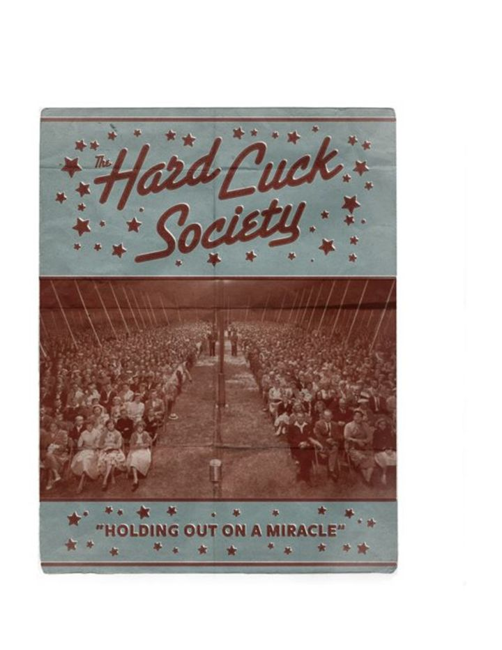 The Hard Luck Society Tour Dates