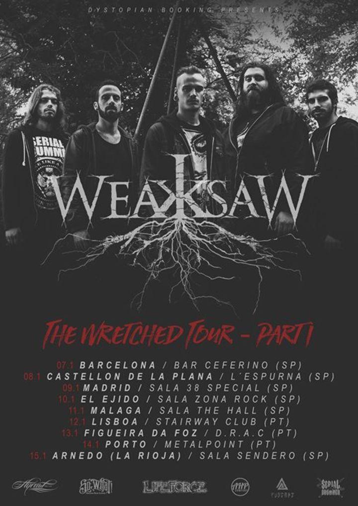 WeaksaW Tour Dates