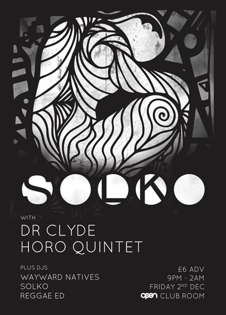 Solko @ OPEN Club Room - Norwich, United Kingdom