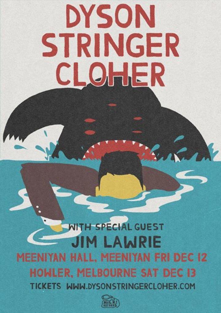 Dyson Stringer Cloher Tour Dates