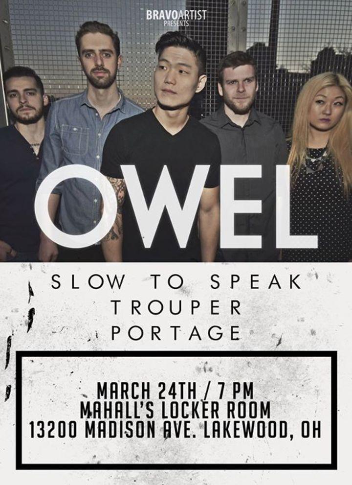 Slow to Speak Tour Dates