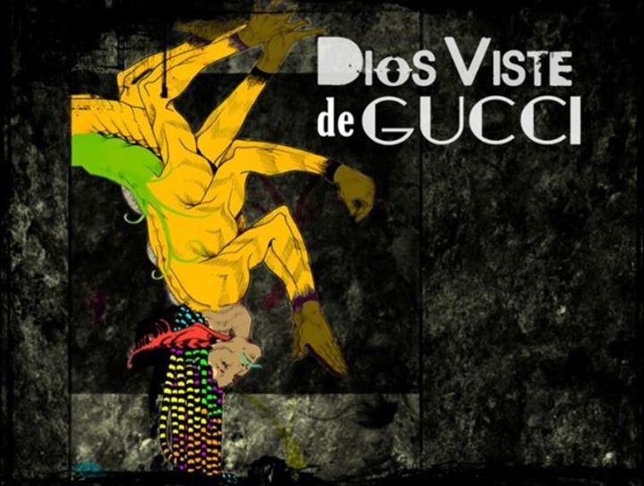 Dios Viste de Gucci Tour Dates