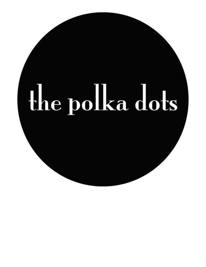 The Polka Dots Tour Dates