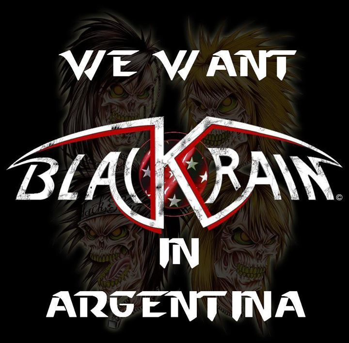 We want BlackRain in Argentina Tour Dates