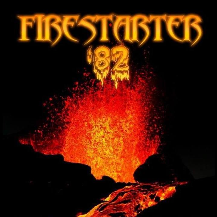 Firestarter '82 Tour Dates