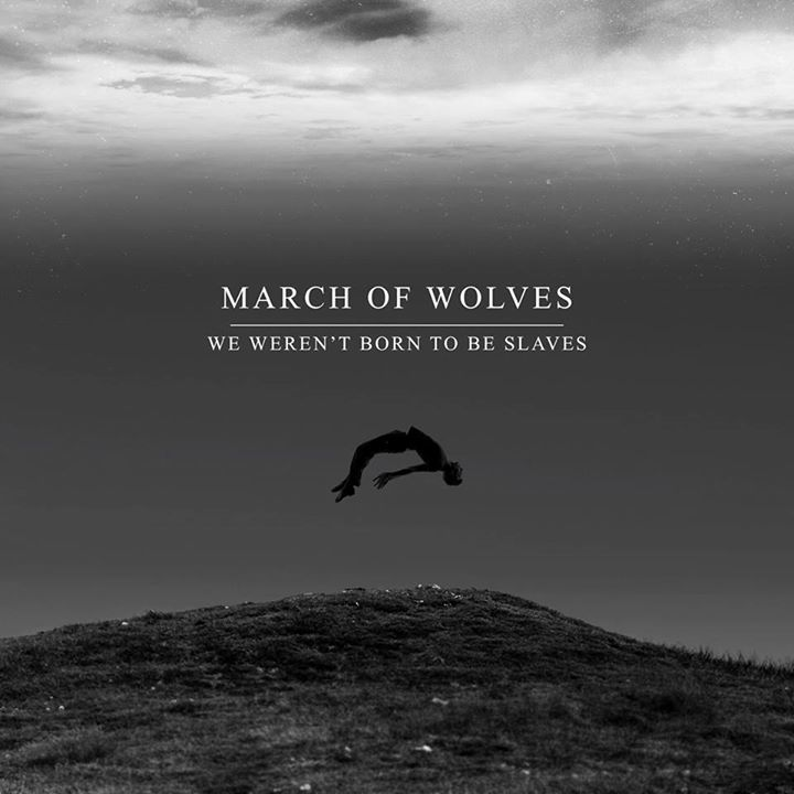 March Of Wolves Tour Dates