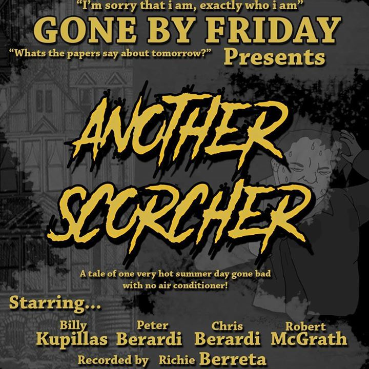 Gone By Friday Tour Dates