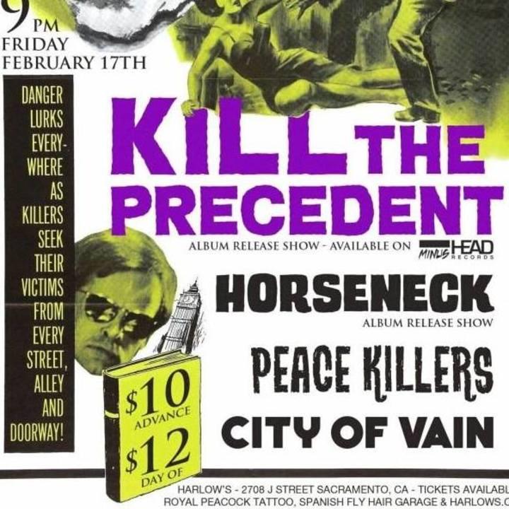 Kill The Precedent Tour Dates