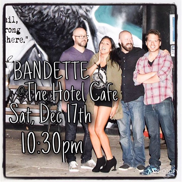 Bandette @ Hotel Cafe - Los Angeles, CA