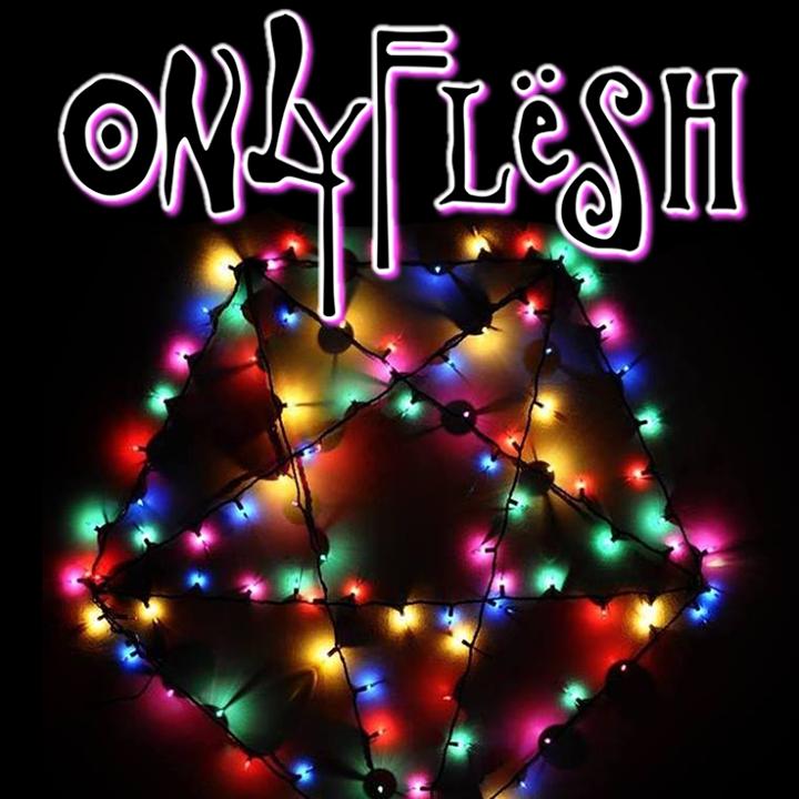 Only Flesh Tour Dates