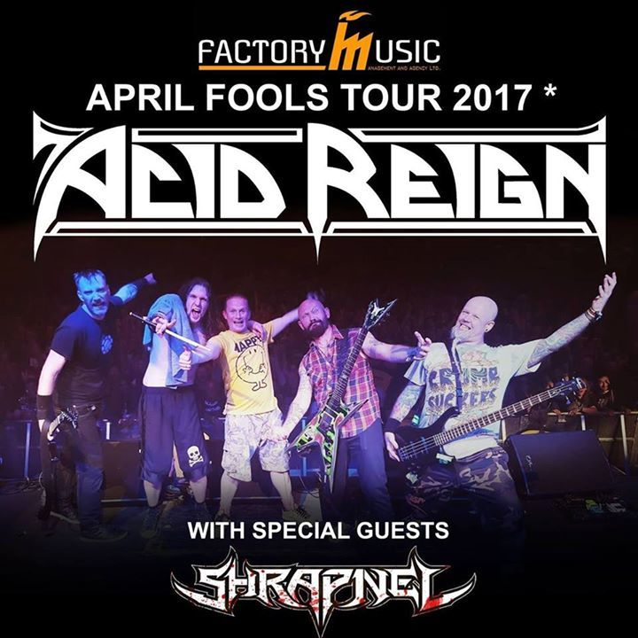 Acid Reign Tour Dates