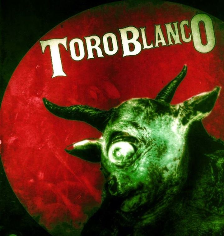 Toro Blanco Tour Dates