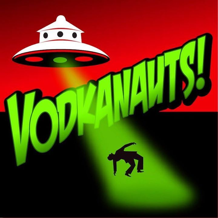 Vodkanauts Tour Dates