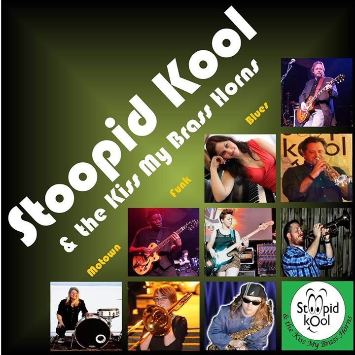Stoopid Kool and the Kiss My Brass Horns Tour Dates