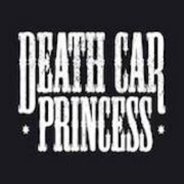 Death Car Princess Tour Dates