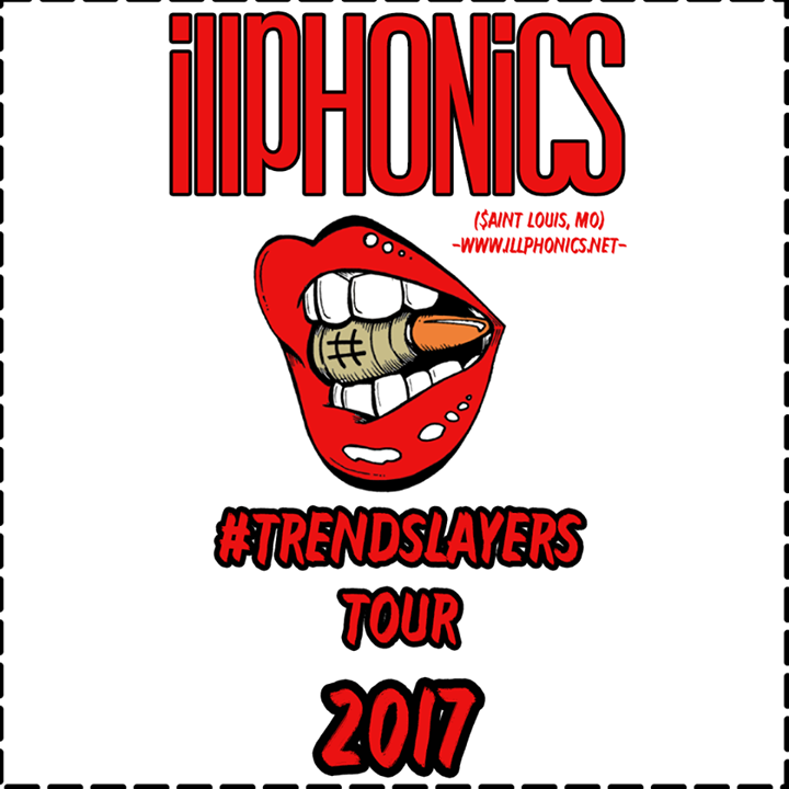 Illphonics Tour Dates