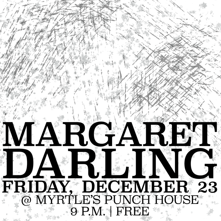 Margaret Darling @ Myrtle's Punch House - Cincinnati, OH