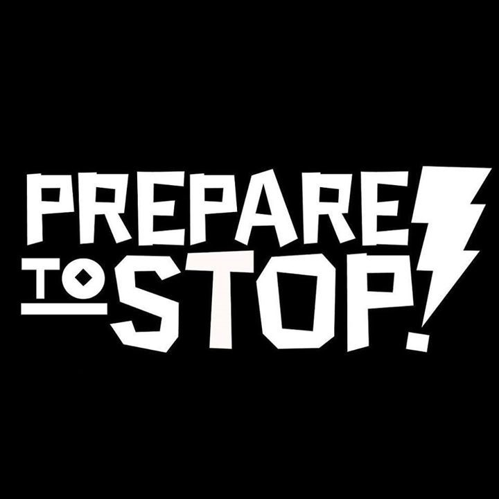 Prepare To Stop Tour Dates