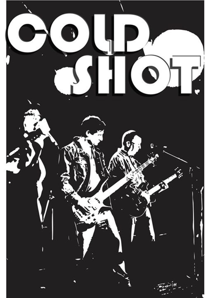 Cold Shot Tour Dates