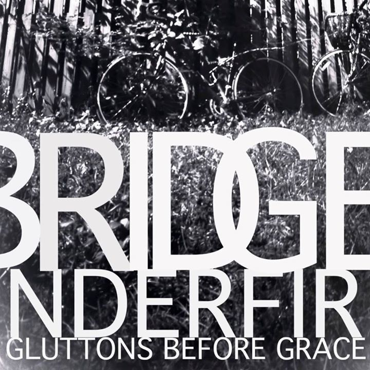 Bridge Under Fire Tour Dates