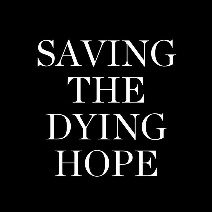 Saving The Dying Hope Tour Dates