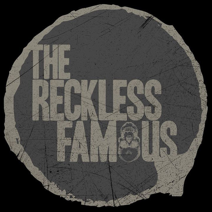 The Reckless Famous Tour Dates