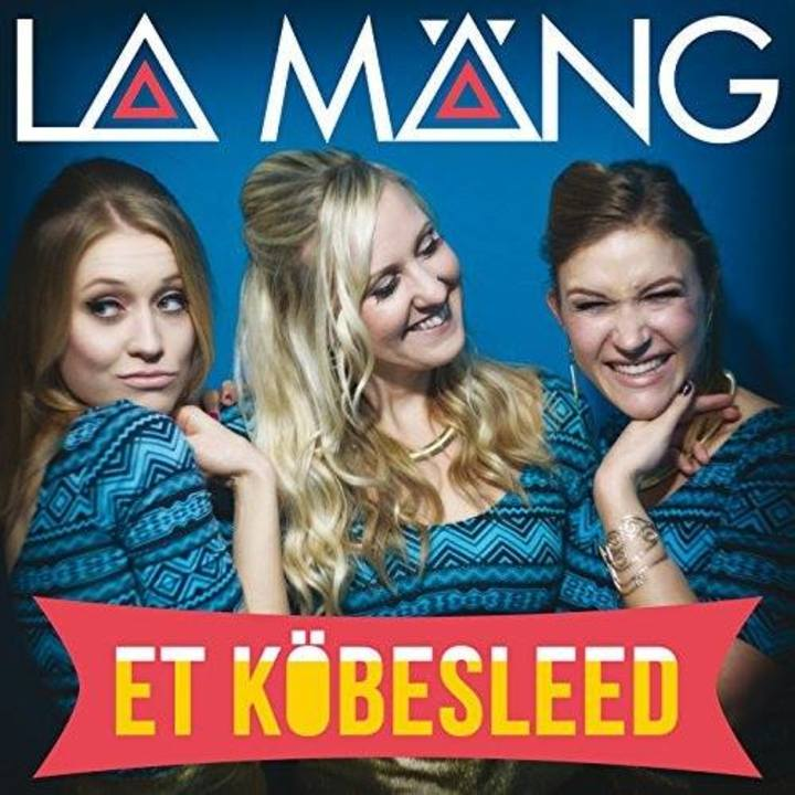La Mäng Tour Dates