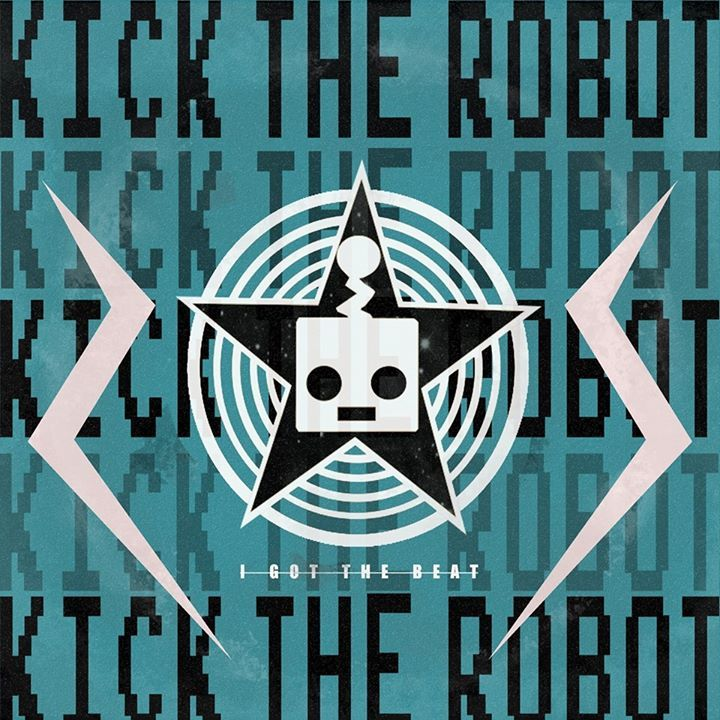 Kick The Robot Tour Dates