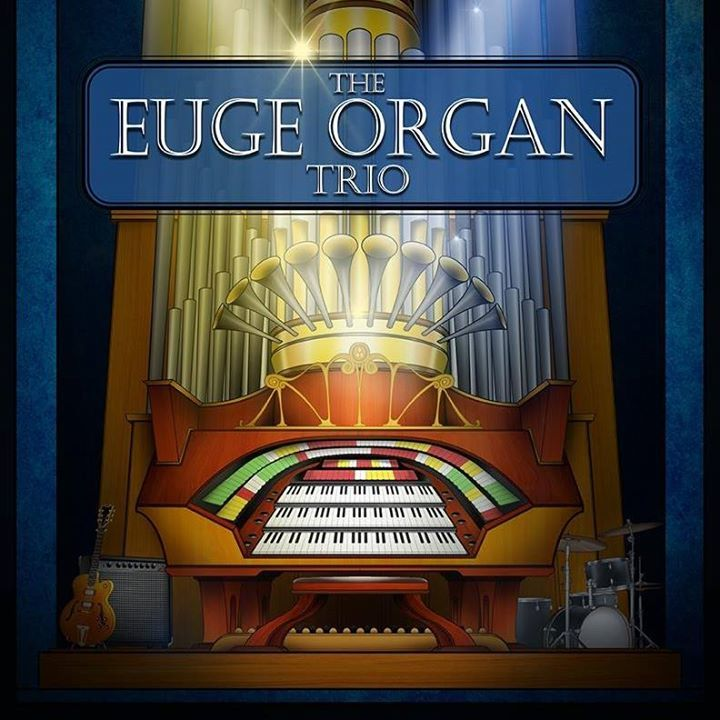 The Euge Organ Trio Tour Dates