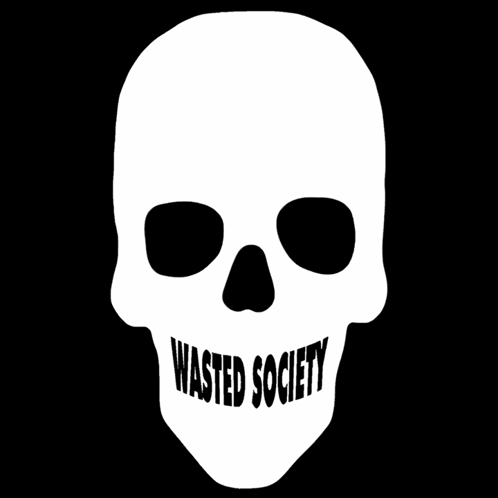 Wasted Society Tour Dates