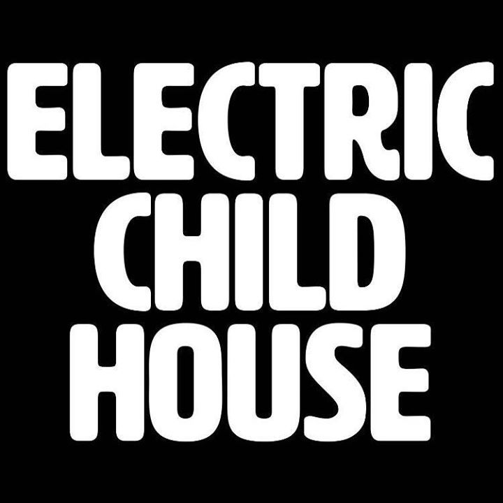 Electric child-house Tour Dates