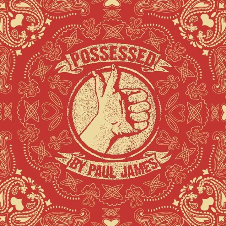 Possessed by Paul James Tour Dates