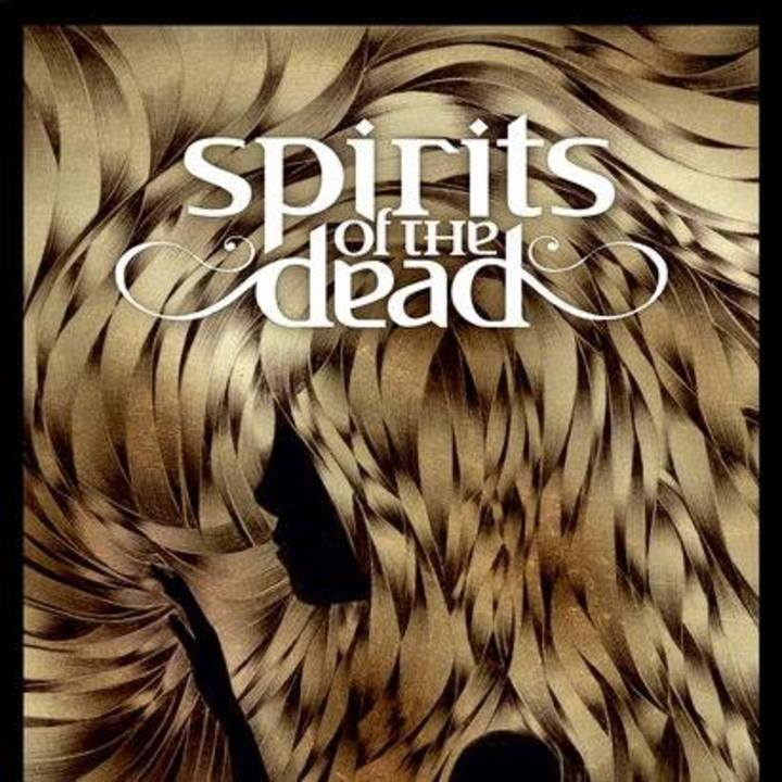 Spirits of the Dead Tour Dates