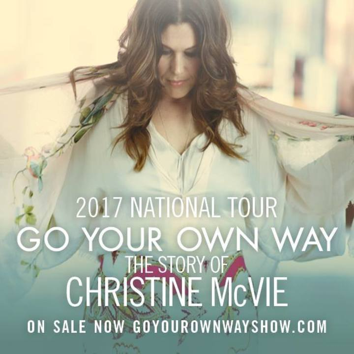 GO YOUR OWN WAY: The Story of Christine McVie Tour Dates