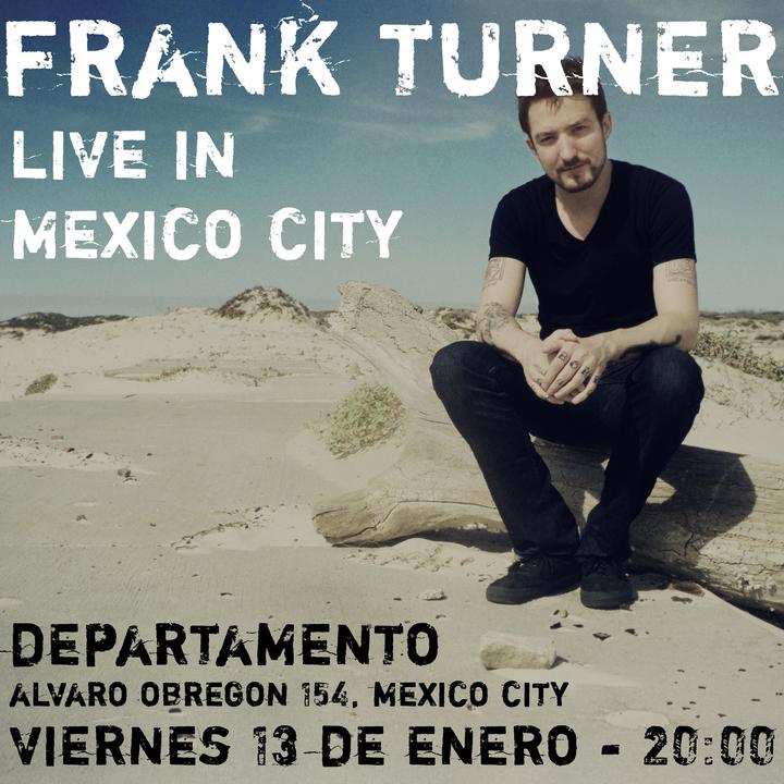 Frank Turner @ Departamento - Tlalnepantla De Baz, Mexico
