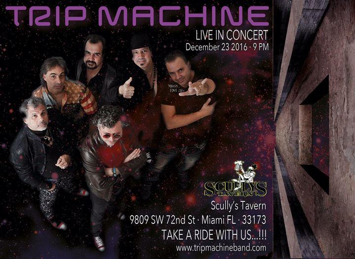 Trip Machine @ Scully's - Kendall, FL