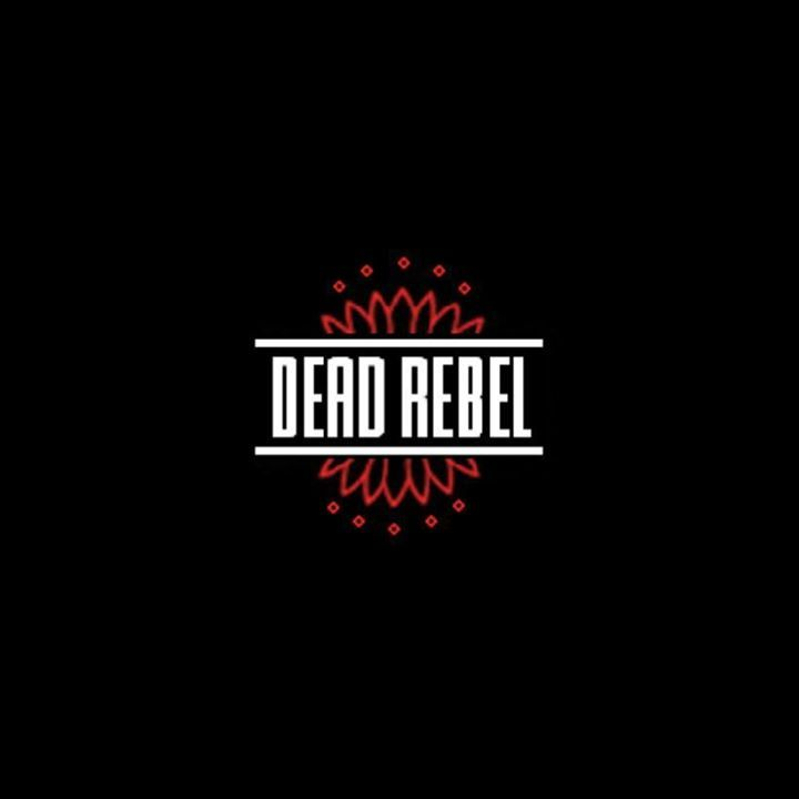 Dead Rebel @ The Zanzibar Club - Liverpool, United Kingdom