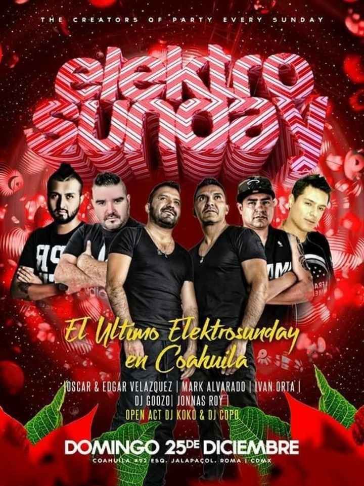 DJ EDGAR VELAZQUEZ @ Elektro Sunday  - Ciudad De México, Mexico