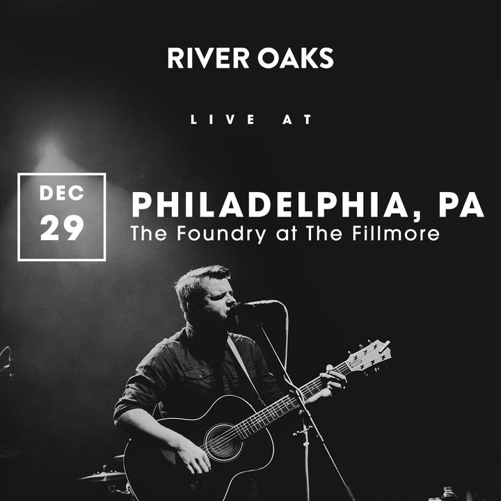 River Oaks @ The Foundry at The Fillmore - Philadelphia, PA