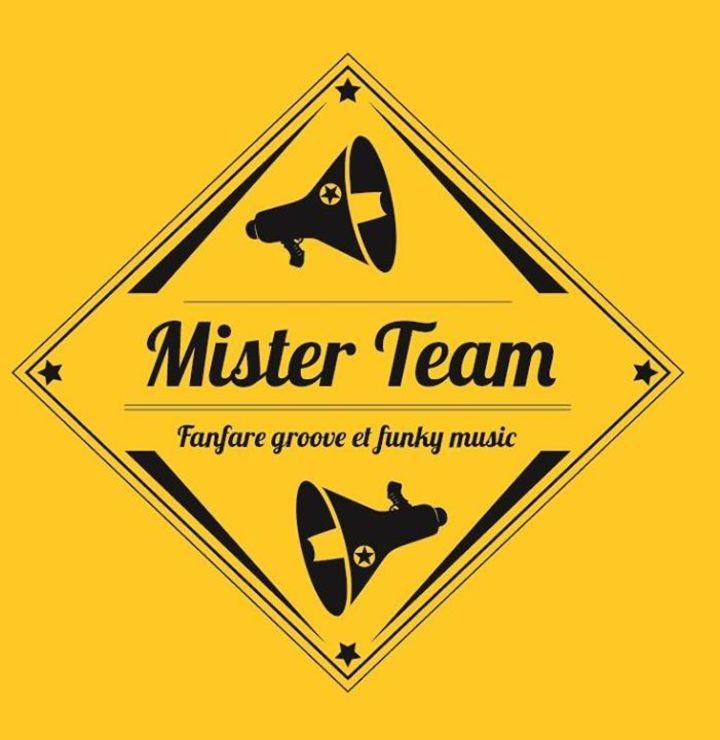 Mister Team Tour Dates